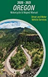 2020 - 2021 Oregon Motorcycle & Moped Manual Driver and Motor Vehicle Services (English Edition)