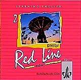 Learning English, Red Line New, Ausgabe für Bayern, 2 Audio-CDs zum Schülerbuch