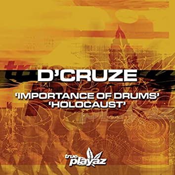 Importance of Drums / Holocaust