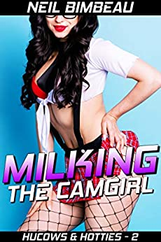 Milking The Camgirl (Hucows and Hotties Book 2) Review