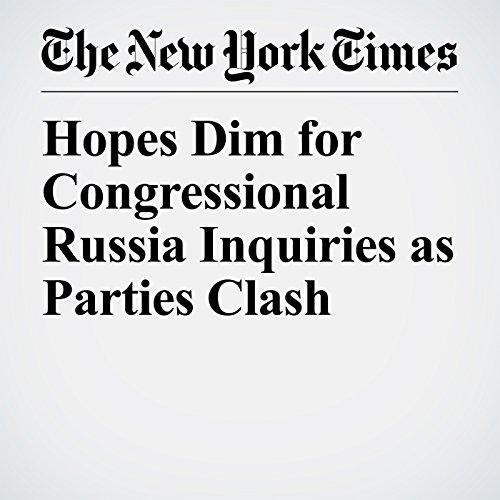 Hopes Dim for Congressional Russia Inquiries as Parties Clash copertina