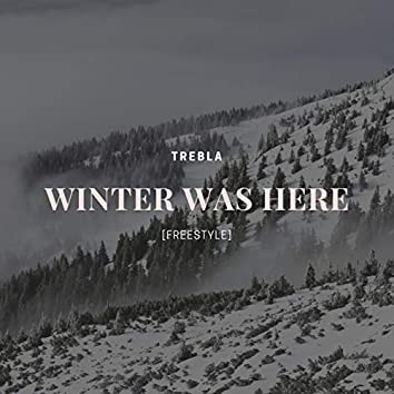 Winter Was Here (Freestyle)