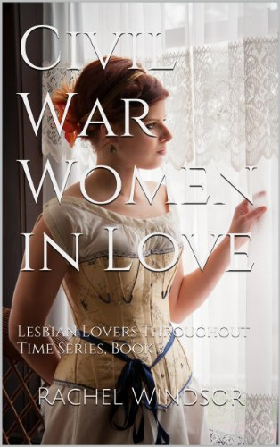 Civil War Women in Love: Lesbian Lovers Throughout Time Series, Book 3