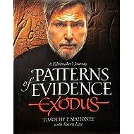 Patterns of Evidence: Exodus: A Filmaker's Journey