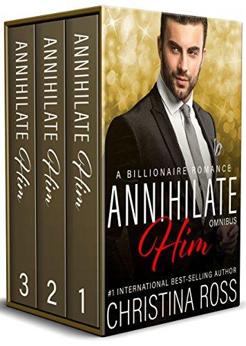 Annihilate Him: Omnibus (Complete Vols. 1-3, The Annihilate Him Series) (English Edition)