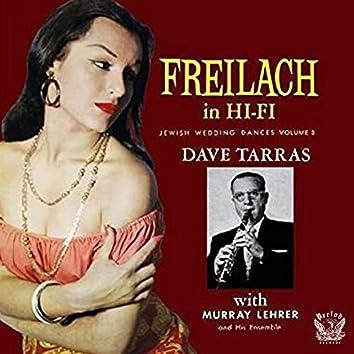 Freilach in Hi-Fi: Jewish Wedding Dances, Vol. 3