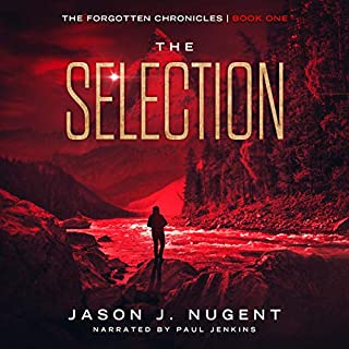 The Selection                   By:                                                                                                                                 Jason J. Nugent                               Narrated by:                                                                                                                                 Paul Jenkins                      Length: 4 hrs and 54 mins     17 ratings     Overall 4.4