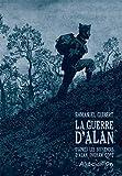 La Guerre D'alan - D'après Les Souvenirs D'alan Ingram Cope