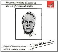 Art of Feodor Chaliapin: Songs & Romances 2