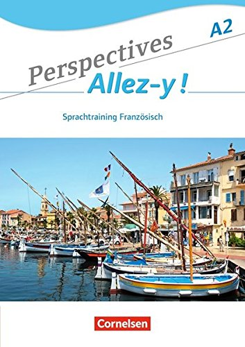 Perspectives - Allez-y !: A2 - Sprachtraining