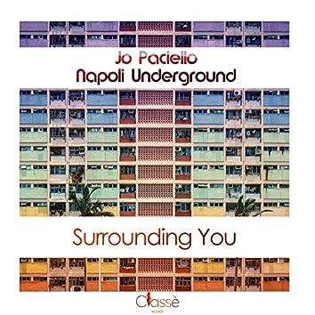 Surrounding You
