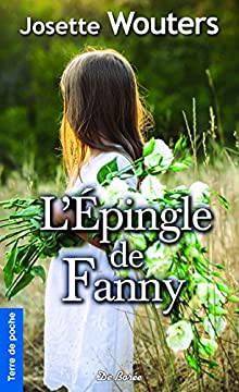 L'Épingle de Fanny (Terre de poche)