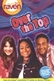 That's so Raven: Over the Top - Book #14: Junior Novel