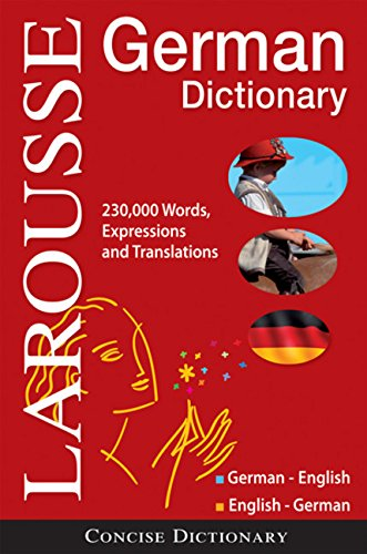 Larousse Concise German-English/English-German Dictionary (Larousse Concise Dictionary) (German and English