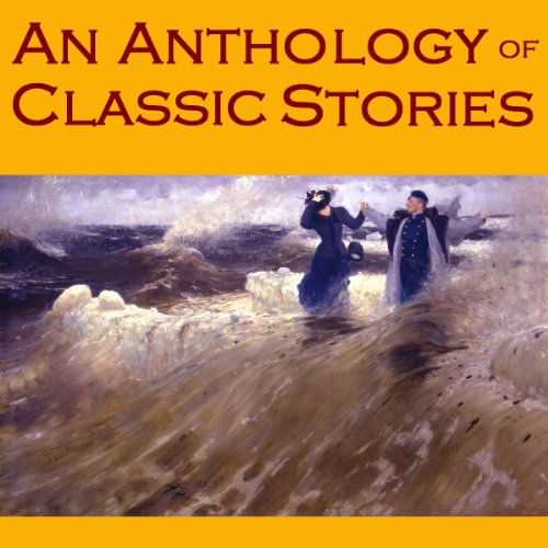 An Anthology of Classic Stories audiobook cover art
