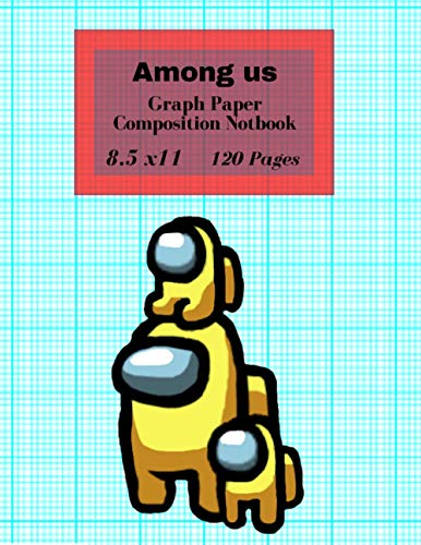 Among us graph paper Composition Notebook: Best Grid Composition Notebook for Maths and Science...