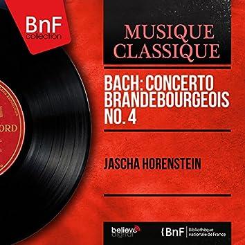 Bach: Concerto brandebourgeois No. 4 (Mono Version)