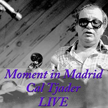 Moment in Madrid (Live)
