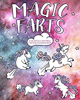 Magic Farts: A Hilarious Unicorn Coloring Book for Kids
