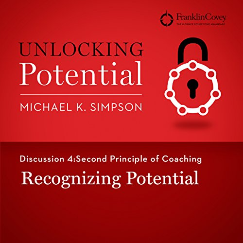 Discussion 4: Second Principle of Coaching - Recognizing Potential cover art
