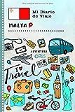 Malta Mi Diario de Viaje: Libro de Registro de Viajes Guiado Infantil - Cuaderno de Recuerdos de Actividades en Vacaciones para Escribir, Dibujar, Afirmaciones de Gratitud para Niños y Niñas
