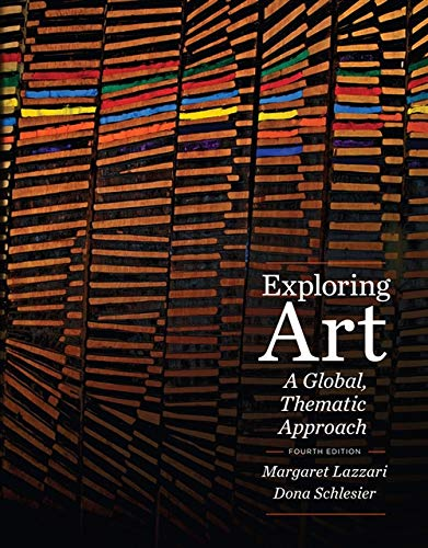 Exploring Art: A Global, Thematic Approach (with...