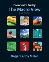 Economics Today: The Macro View plus MyEconLab with Pearson Etext Student Access Code Card Package (16th Edition) (Pearson Series in Economics)