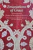 Emanations of Grace: Mystical Poems by A'Ishah Al-Bacuniyah (d. 923/1517) - Th Emil Homerin