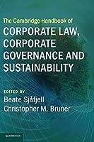 The Cambridge Handbook of Corporate Law, Corporate Governance and Sustainability (Cambridge Law Handbooks)