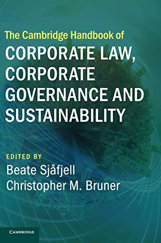 Compare Textbook Prices for The Cambridge Handbook of Corporate Law, Corporate Governance and Sustainability Cambridge Law Handbooks  ISBN 9781108473293 by Sjåfjell, Beate,Bruner, Christopher M.