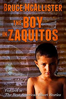 The Boy in Zaquitos - A Short Story by [Bruce McAllister]