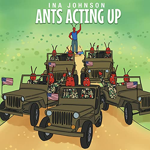 Ants Acting Up Audiobook By Ina Johnson cover art