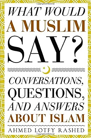 What Would a Muslim Say?