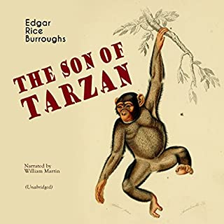 The Son of Tarzan (Tarzan: Narrated by William Martin 4) audiobook cover art