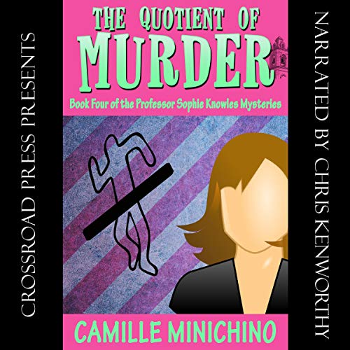 The Quotient of Murder Audiobook By Camille Minichino cover art