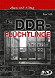 Leben und Alltag der DDR-Flüchtlinge: 8.-11. Klasse