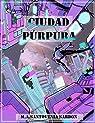 Ciudad Púrpura par Santovenia Sardón