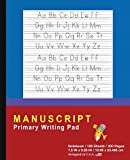 Manuscript Primary Writing Pad: Blue Red - Writing Journal Tablet For Kids - Write ABC's & First Words - Handwriting Practice - For Home & School [Classic]