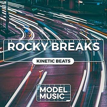 Rocky Breaks: Kinetic Beats