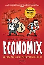 Economix - La première histoire de l'économie en BD (2e édition) de Dan E. Burr