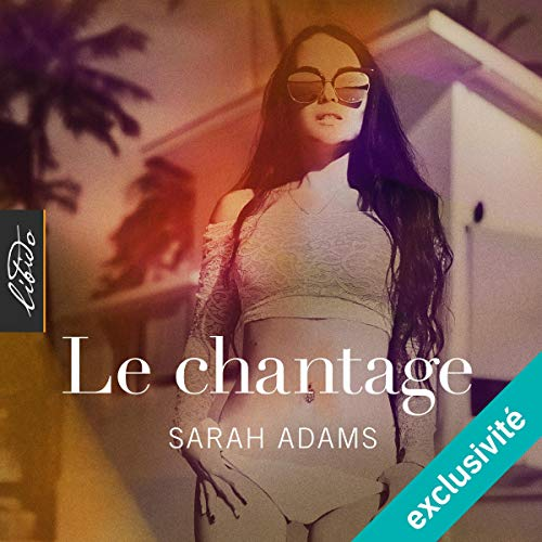 Le chantage audiobook cover art