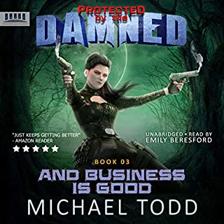 And Business Is Good: A Supernatural Action Adventure Opera  cover art