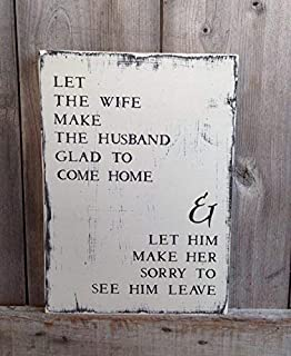 Funlaugh Let The Wife Make The Husband Glad to Be Measures Rustic Decor Rustic Hand Painted Sign Wooden Sign Wall Art Living Room Bedroom Decor Housewarming Gift