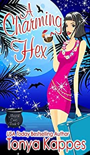 A Charming Hex: Magical Cures Mystery Series Book 9