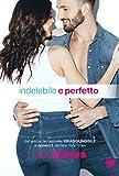 Indelebile e perfetto (Rush of Love Vol. 6)