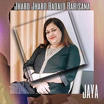 Jharo Jharo Badalo Barisana