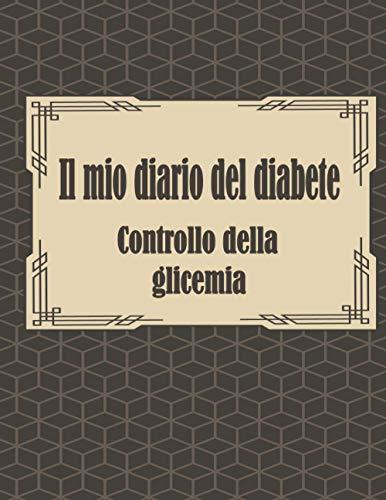 Il Mio Diario del Diabete | Controllo della Glicemia: Diario di Bordo dell'Insulina | 104 Settimane | Copertina Flessibile |