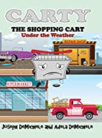 Carty the Shopping Cart: Under the Weather
