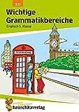 Wichtige Grammatikbereiche Englisch 5. Klasse