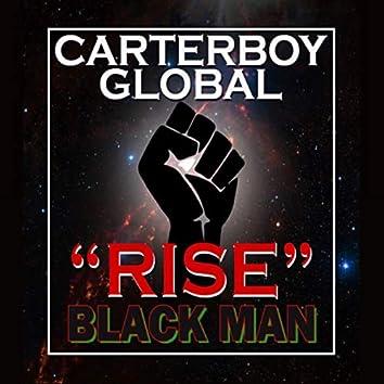 Rise Black Man